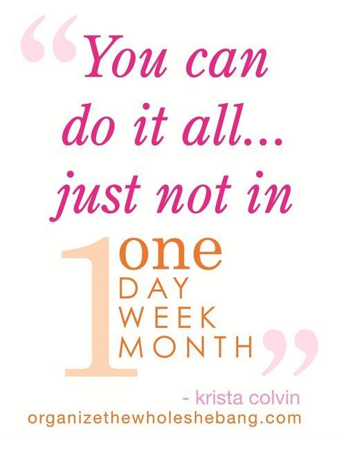 You can do it all...organizethewholeshebang